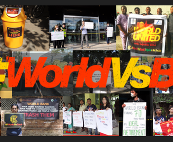 Protests around the world against The World Bank and neoliberaism