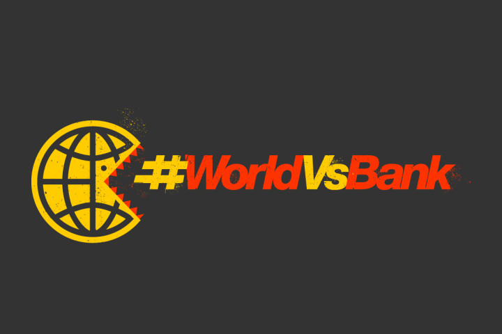 It's The World Vs. The Bank